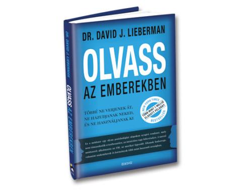 Könyvajánló: dr David J. Lieberman – Olvass az emberekben
