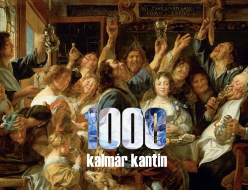 Kalmár Kantin 1000!
